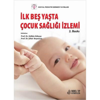 İlk Beş Yaşta Çocuk Sağlığı İzlemi 2021
