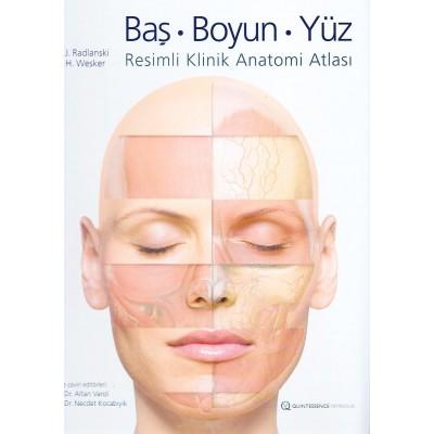 Baş, Boyun, Yüz - Resimli Klinik Anatomi Atlası
