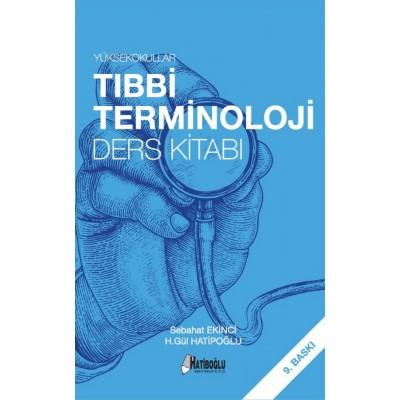 Yüksekokullar Tıbbi Terminoloji Ders Kitabı
