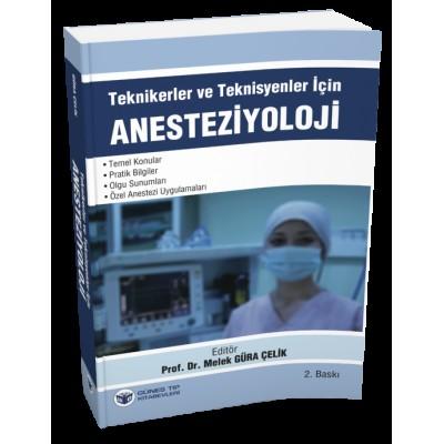 Teknikerler ve Teknisyenler için Anesteziyoloji