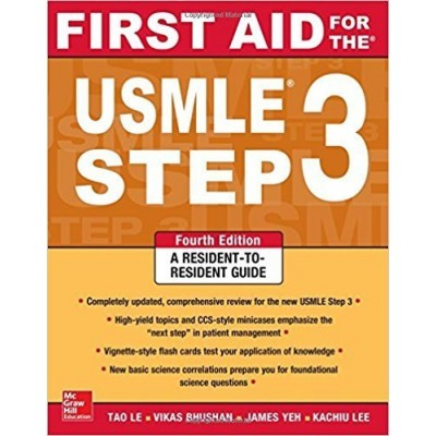 First Aid for the USMLE Step 3, Fourth Edition (A & L Review)