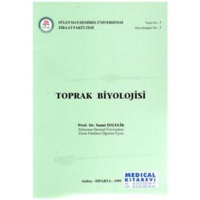 TOPRAK BİYOLOJİSİ - PROF.DR. SAMİ ÖZÇELİK