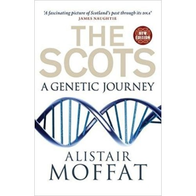 The Scots: A Genetic Journey (New Edition)