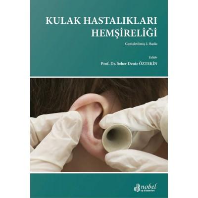 Kulak Hastalıkları Hemşireliği Genişletilmiş 2. Baskı