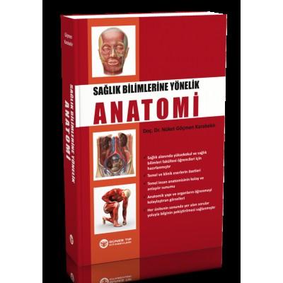 Sağlık Bilimlerine Yönelik Anatomi