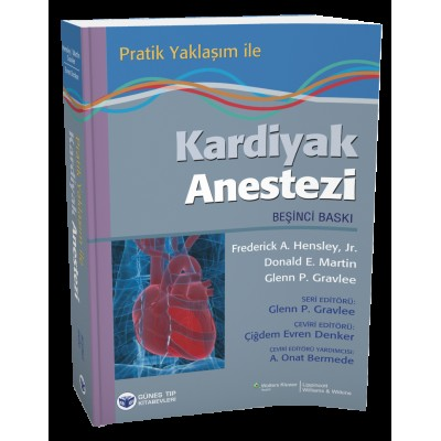 Pratik Yaklaşım ile Kardiyak Anestezi