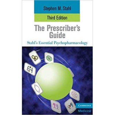 The Prescriber's Guide (Essential Psychopharmacology Series)