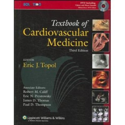 The Topol Solution: Textbook of Cardiovascular Medicine