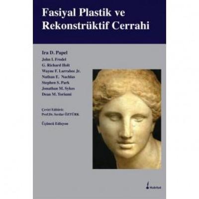Fasiyal Plastik ve Rekonstrüktif Cerrahi