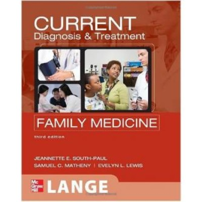 Current Diagnosis & Treatment In Family Medicine 3e Paperback