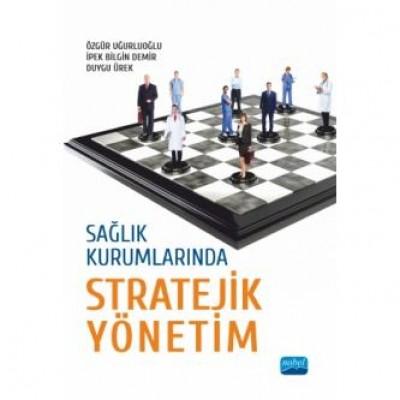 Sağlık Kurumlarında Stratejik Yönetim