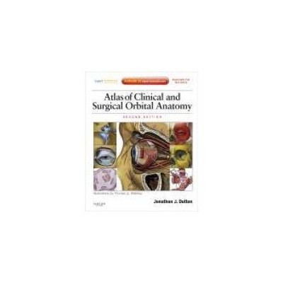 Atlas of Clinical and Surgical Orbital Anatomy