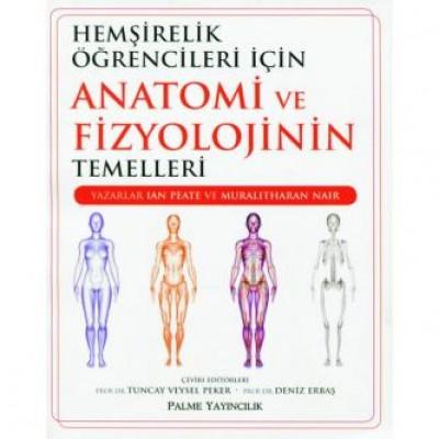 Hemşirelik öğrencileri için Anatomi ve Fizyolojinin temelleri
