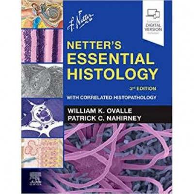 Netter's Essential Histology, 3rd Edition