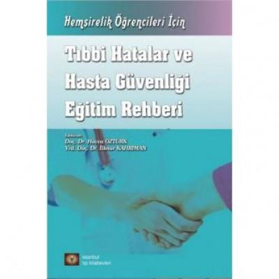 Tıbbi Hatalar ve Hasta Güvenliği Eğitim Rehberi
