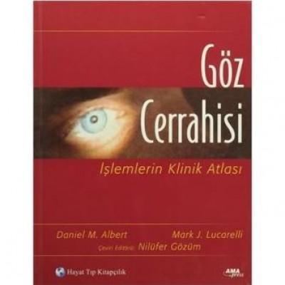 Göz Cerrahisi İşlemlerin Klinik Atlası