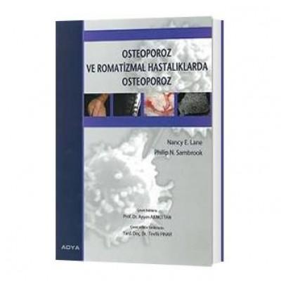 Osteoporoz ve Romatizmal Hastalıklarda Osteoporoz