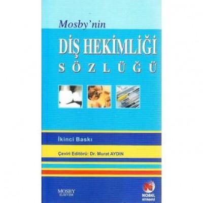 Mosby'nin Diş Hekimliği Sözlüğü