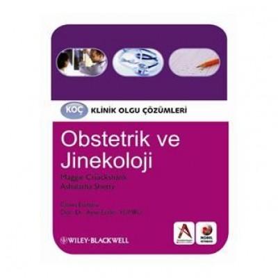 Koç Klinik Olgu Çözümleri Obstetrik Ve Jinekoloji