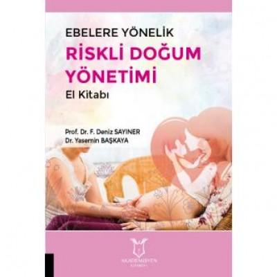 Ebelere Yönelik Riskli Doğum Yönetimi El Kitabı