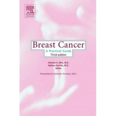 Breast Cancer: A Practical Guide, 3e