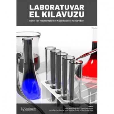 Laboratuvar El Kılavuzu Klinik Tanı Parametrelerinin Kısaltmaları ve Açıklamaları