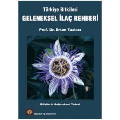 Türkiye Bitkileri Geleneksel İlaç Rehberi