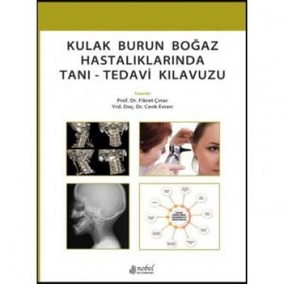 Kulak Burun Boğaz Hastalıklarında Tanı - Tedavi Kılavuzu
