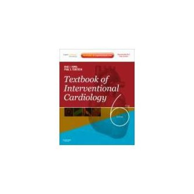 Textbook of Interventional Cardiology, 6th Edition
