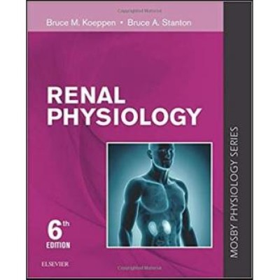 Renal Physiology: Mosby Physiology Series 6th Edition