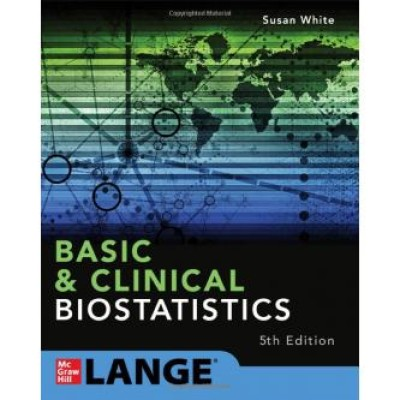 Basic & Clinical Biostatistics: Fifth Edition 5th Edition