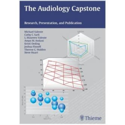The Audiology Capstone: Research, Presentation, and Publication