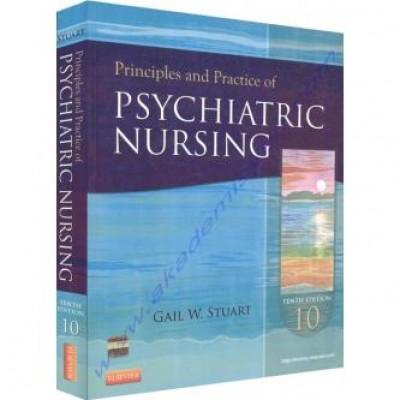 Principles and Practice of Psychiatric Nursing, 10e (Principles and Practice of Psychiatric Nursing