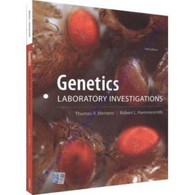 Genetics Laboratory Investigations (14th Edition)