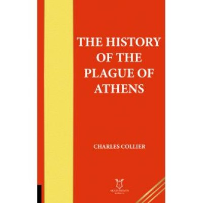 The History of the Plague of Athens