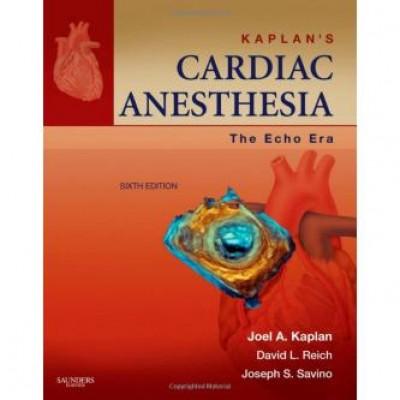 Kaplan's Cardiac Anesthesia: The Echo Era