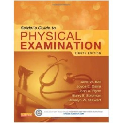 Seidel's Guide to Physical Examination, 8e