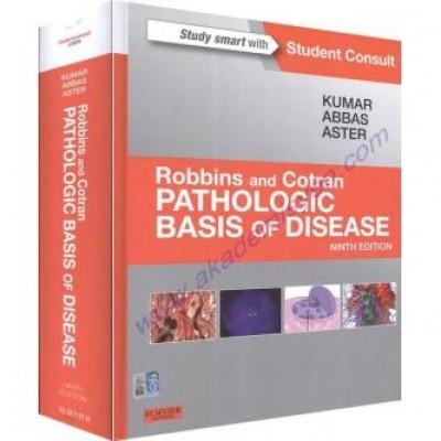 Robbins & Cotran Pathologic Basis of Disease, 9e (Robbins Pathology)