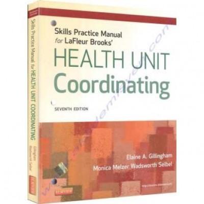 Skills Practice Manual for LaFleur Brooks' Health Unit Coordinating, 7e