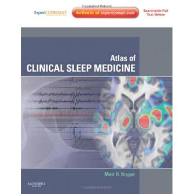 Atlas of Clinical Sleep Medicine: Expert consult - Online and Print, 1e