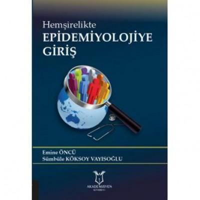 Hemşirelikte Epidemiyolojiye Giriş