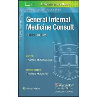 Washington Manual General Internal Medicine Consult (The Washington Manual Subspecialty Consult Series) Third Edition
