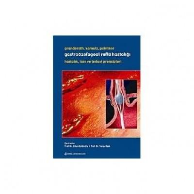 Gastroözefageal Reflü Hastalığı Hastalık Tanı ve Tedavi Prensipleri