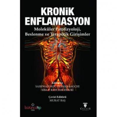 Kronik Enflamasyon - Moleküler Patofizyoloji, Beslenme ve Terapötik Girişimler