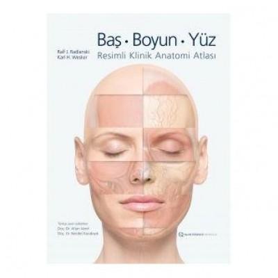 Baş boyun yüz resimli klinik anatomi atlası
