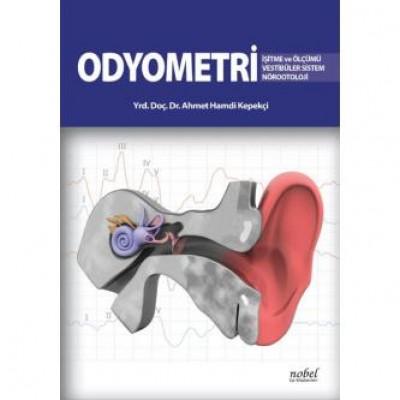 Odyometri İşitme ve Ölçümü Vestibüler Sistem Nörootoloji