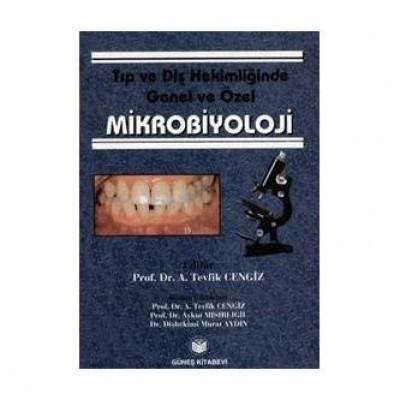Tıp ve Diş Hekimliğinde Genel ve Özel Mikrobiyoloji