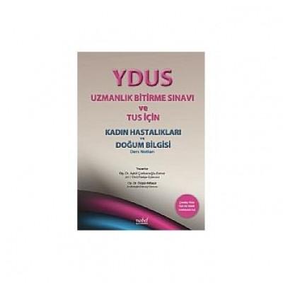 YDUS Uzmanlık Bitirme Sınavı ve TUS İçin Kadın Hastalıkları ve Doğum Bilgisi Ders Notları