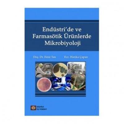Endüstri'de ve Farmasötik Ürünlerde Mikrobiyoloji