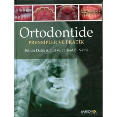 Ortodontide Prensipler ve Pratikler